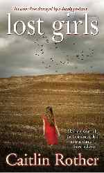 Thumbnail image for Book Review and Giveaway: LostGirls