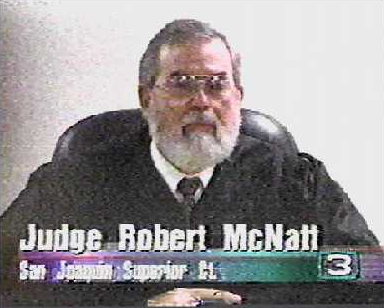 San Joaquin County Superior Court Judge Bob W. McNatt delivering his ...