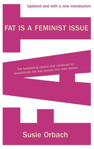 JHSEsq invites readers to study Fat is a Feminist Issue with her